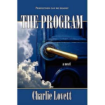 The Program by Lovett & Charlie