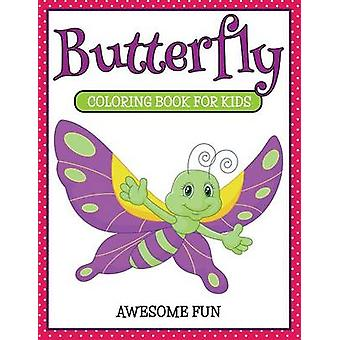 Butterfly Coloring Book For Kids Awesome Fun by Koontz & Marshall
