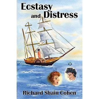 Ecstasy and Distress by Cohen & Richard Shain