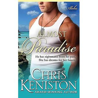 Almost Paradise by Keniston & Chris