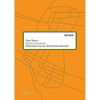 SanskritLehrbuch by Thomi & Peter