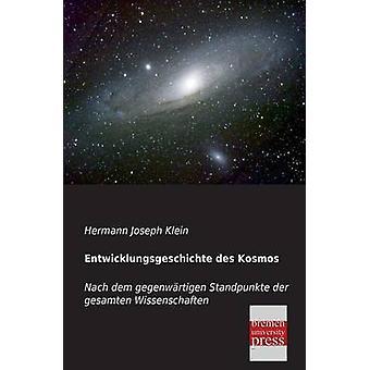 Entwicklungsgeschichte Des Kosmos by Klein & Hermann Joseph