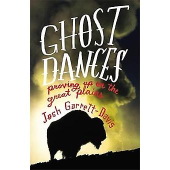 Ghost Dances Proving Up on the Great Plains by GarrettDavis & Josh
