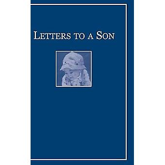 Letters to a Son by Winthrop & John