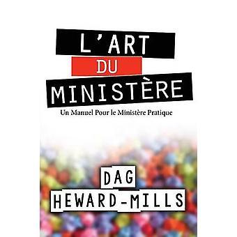Lart du ministre by HewardMills & Dag