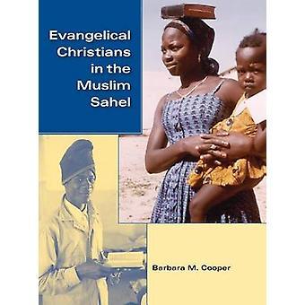 Evangeliske kristne i den muslimske Sahel af Barbara M. Cooper - 978