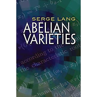 Abelian Varieties by Serge Lang - 9780486828053 Book