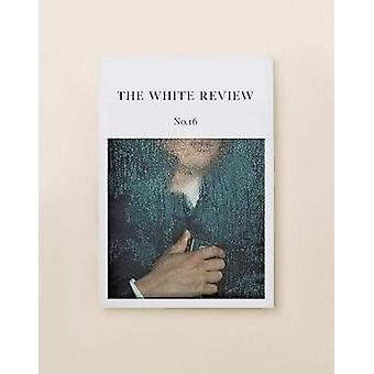 The White Review - 16 - 9780992756277 Book