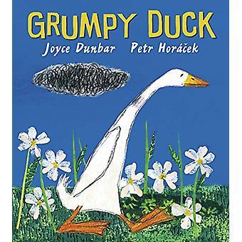 Grumpy Duck by Joyce Dunbar - 9781406378245 Book