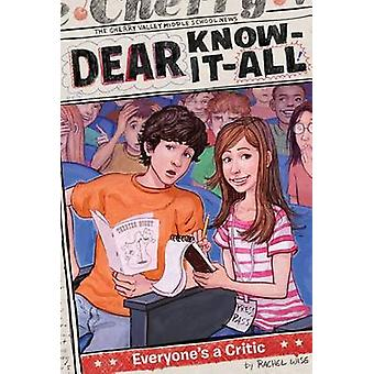 Everyone's a Critic by Rachel Wise - 9781442468207 Book