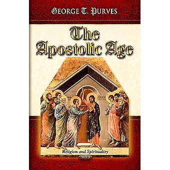 Apostolinen ikä George Tybout Purves - 97815903334225 Kirja