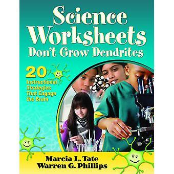 Wetenschap werkbladen groeien niet Dendrites - 20 pedagogische strategieën