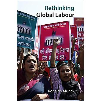 Rethinking Global Labour by Ronaldo Munck - 9781788211048 Book