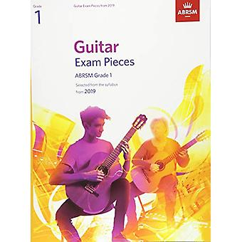 Guitar Exam Pieces from 2019 - ABRSM Grade 1 - Selected from the sylla