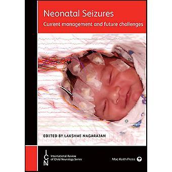 Neonatal Seizures by Lakshmi Nagarajan - 9781909962675 Book