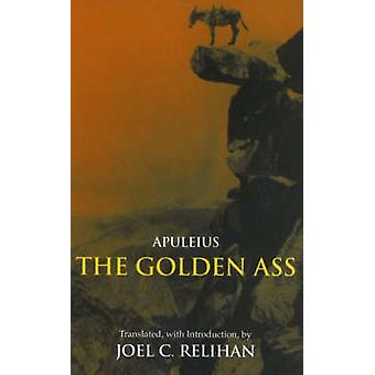 The Golden Ass - Or - A Book of Changes by Apuleius - 9780872208889 Bo