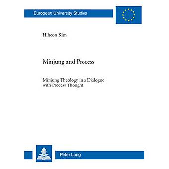Minjung and Process - Minjung Theology in a Dialogue with Process Thou