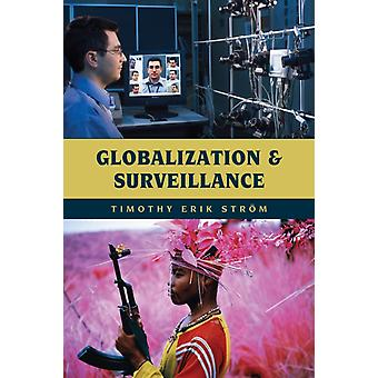 Globalization and Surveillance by Timothy Strom