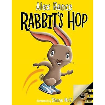 Rabbit's Hop - A Tiger & Friends book - Tiger's Roar by Alex Rance