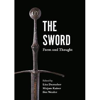 The Sword - Form and Thought by Lisa Deutscher - 9781783274277 Book