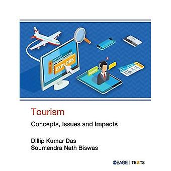 Tourism - Concepts - Issues and Impacts by Dillip Kumar Das - 97893532