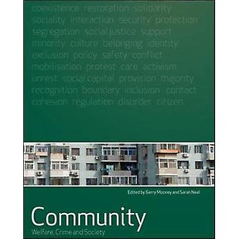 Community - Welfare - Crime and Society by Gerry Mooney - Sarah Neal -