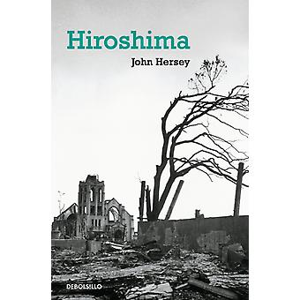 Hiroshima by Professor John Hersey