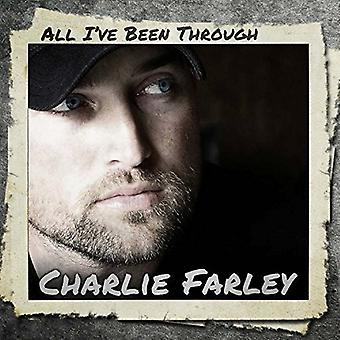 Charlie Farley - All I'Ve Been Through [CD] USA import