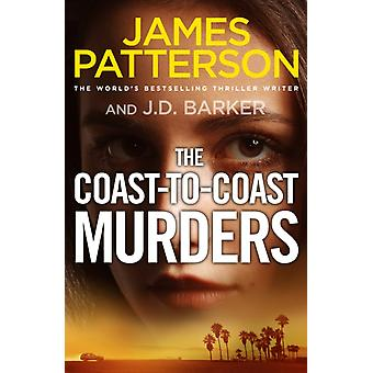 The CoasttoCoast Murders by Patterson & James