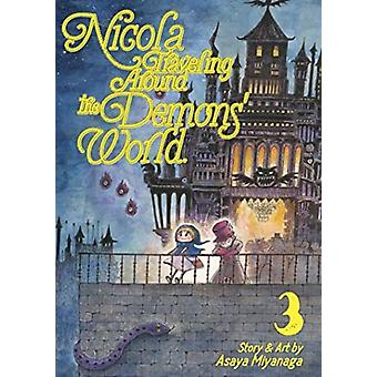 Nicola Traveling Around the Demons World Vol. 3 by Miyanaga & Asaya