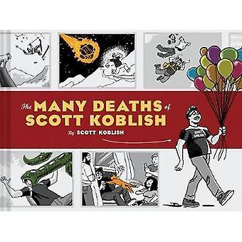 Many Deaths of Scott Koblish