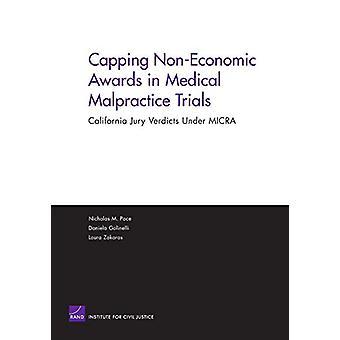 Capping Non-Economic Awards in Medical Malpractice Trials - California