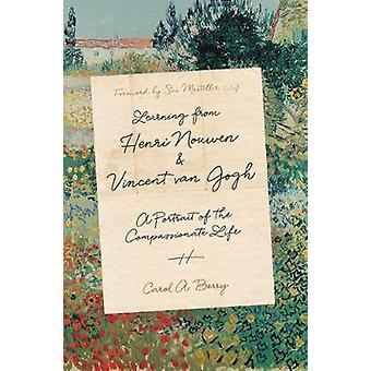Aprendiendo de Henri Nouwen y Vincent van Gogh