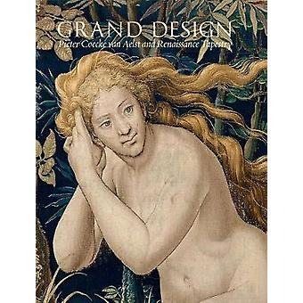 Grand Design - Pieter Coecke van Aelst et Tapisserie Renaissance