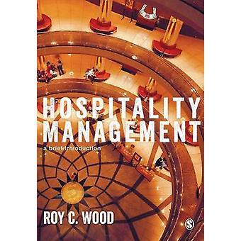 Hospitality Management by Wood & Roy C