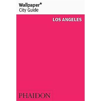 Wallpaper* City Guide Los Angeles by Wallpaper* - 9780714871387 Book