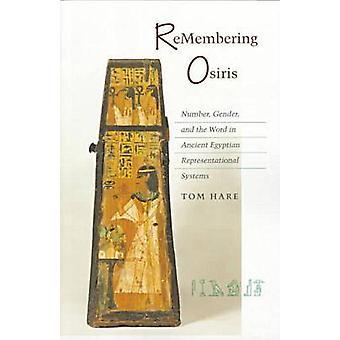 Muistaa Osiris - numero - sukupuoli - ja sana antiikin Egyptia