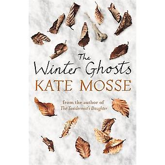 The Winter Ghosts by Kate Mosse - 9781409156406 Book