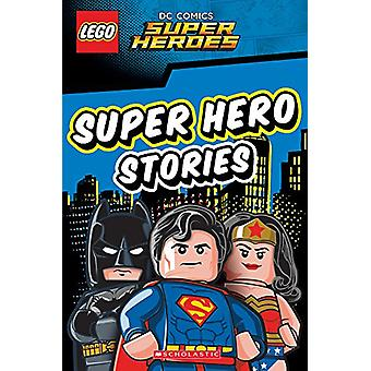 LEGO DC SUPER HEROES - superhjälte berättelser av Scholastic - 978140718061
