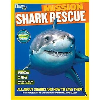 National Geographic Kids Mission - Shark Rescue - All About Sharks and