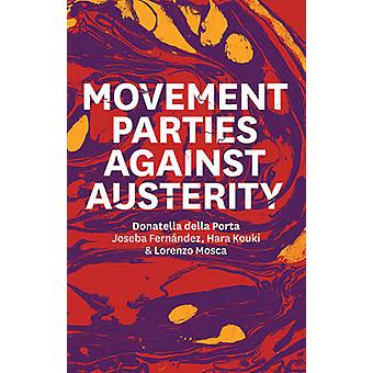 Movement Parties Against Austerity by Donatella Della Porta - Hara Ko