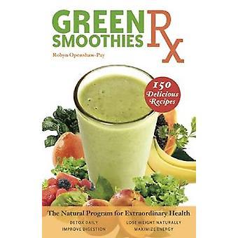 La dieta frullati verdi - il programma naturale per straordinario Healt