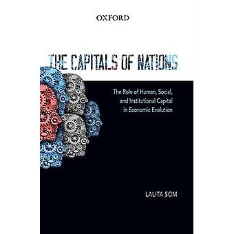 The Capitals of Nations - The Role of Human - Social - and Institution