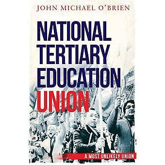 Nationell högskoleutbildning unionen - de första tjugo åren av John