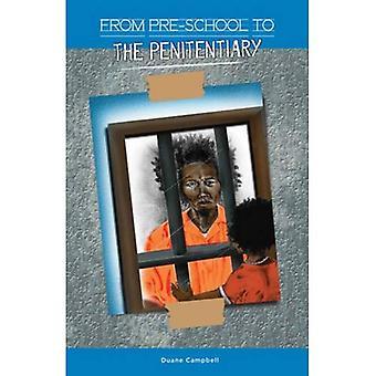 Esiopetuksen vankeinhoitolaitoksen
