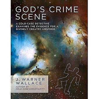 Scène de Crime de Dieu: un détective de Cold-Case examine la preuve pour un univers divinement créé