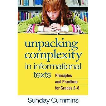 Uitpakken complexiteit in informatieve teksten: beginselen en praktijken voor de rangen 2-8