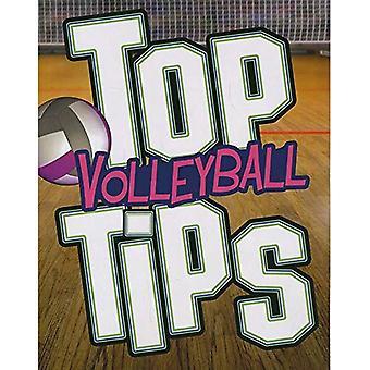 Top Tipps Volleyball (Snap Bücher: Top Sport-Tipps)