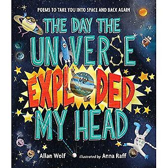 Dagen universum exploderade mitt huvud: dikter att ta dig i rymden och tillbaka igen