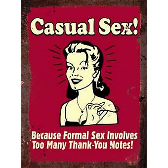 Vintage metalen wand Sign - Casual Sex!